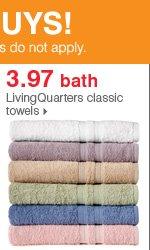 Shop over 55 Bonus Buys! 3.97 bath LivingQuarters classic towels.