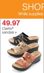 Shop over 55 Bonus Buys! 49.97 Clarks® sandals.