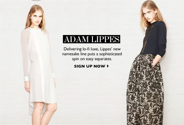 ADAM LIPPES - SIGN UP NOW