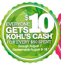 Everyone gets $10 Kohl's Cash for every $50 spent through August 7. Redeemable August 8-18.