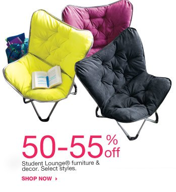 50-55% off Student Lounge® furniture & decor. Select styles. shop now.