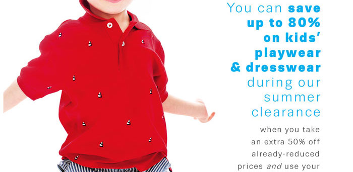 You can save up to 80% on kids' playwear & dresswear during our summer clearance