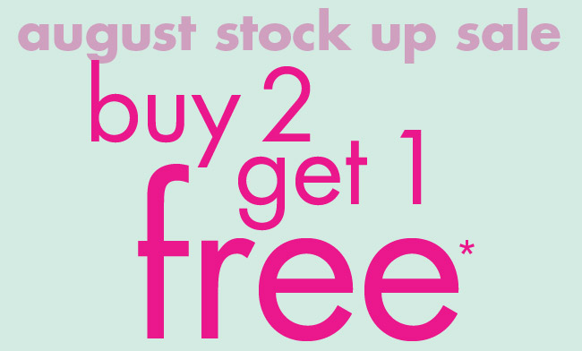 august stock up sale buy 2 get 1 free*