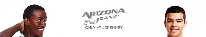 ARIZONA JEANS CO. ONLY AT JCPENNEY