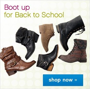 Boot up for Back to School. Shop now.
