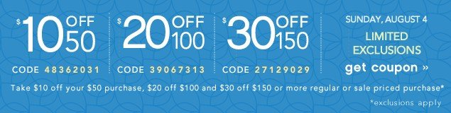 Extra $10 off $50, $20 off $100 or $30 off $150. Get coupon.