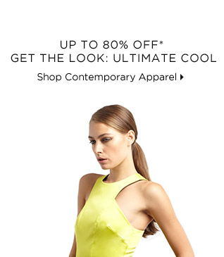 Up To 80% Off* Get The Look: Ultimate Cool