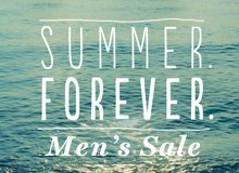 Summer. Forever. Men's Sale.