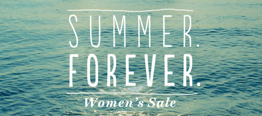 Summer. Forever. Women's Sale.
