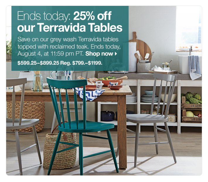 Ends today: 25% off our Terravida Tables
