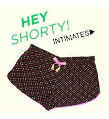 Hey Shorty! Shop Intimates