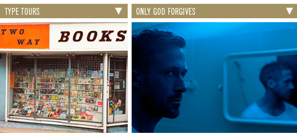 Type Tours | Only God Forgives