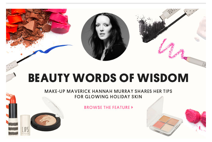 Beauty words of wisdom - Browse the feature