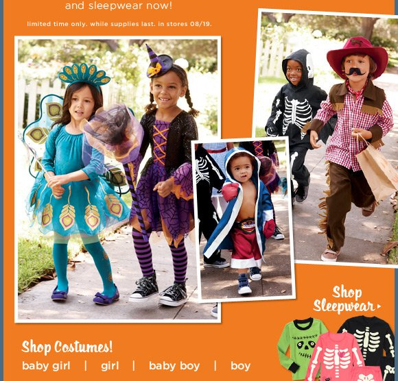 Halloween Sneak Peek. Get 'em online now! Pick out your Halloween costumes and sleepwear now! Halloween Shop. 30% Off Everything In The Shop(2). Limited time only. While supplies last. In stores 08/19.