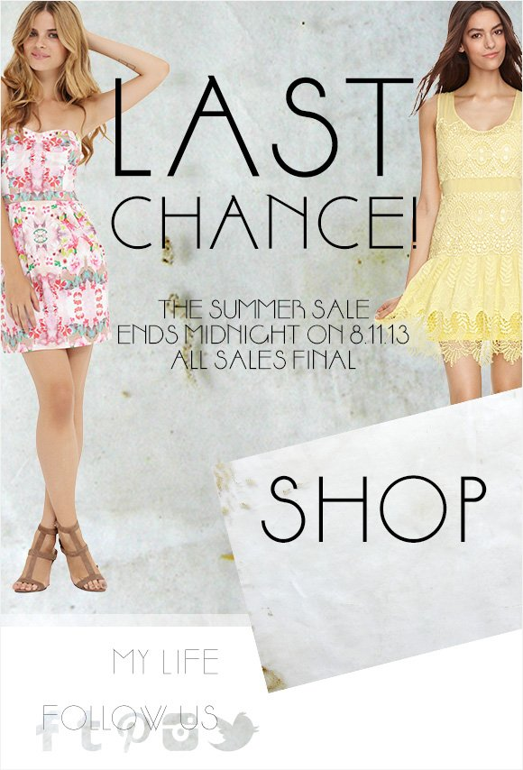 Last Chance to Shop the Summer Sale!