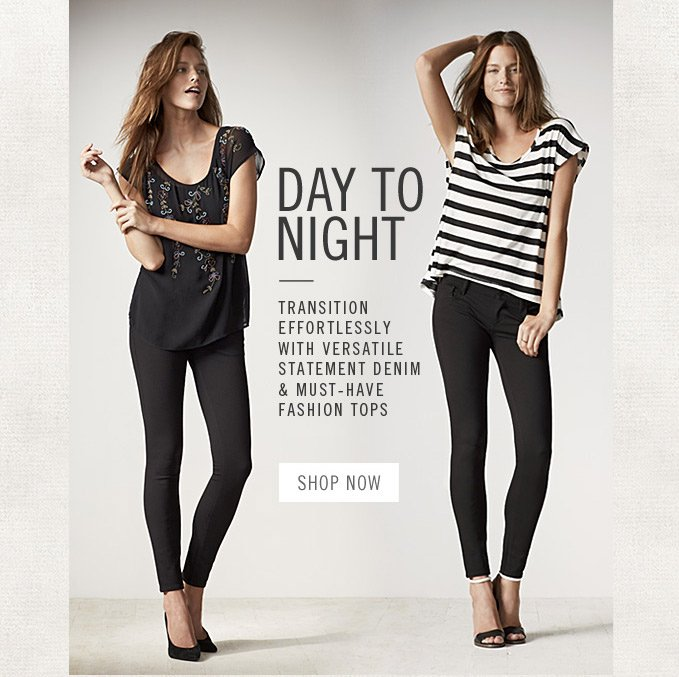 Day To Night Shop Now