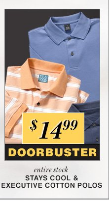 $14.99 USD - Stays Cool & Executive Cotton Polos