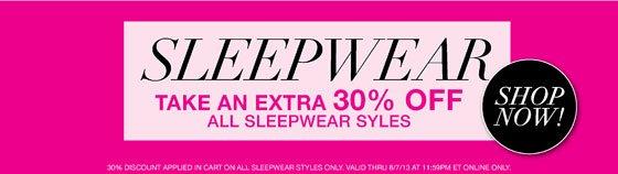 Sleepwear Take an Extra 30% Off All Sleepwear Styles