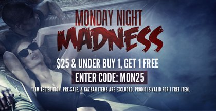 All Items $25 are Buy 1, Get 1 on Us. Use Code MON25 at checkout.