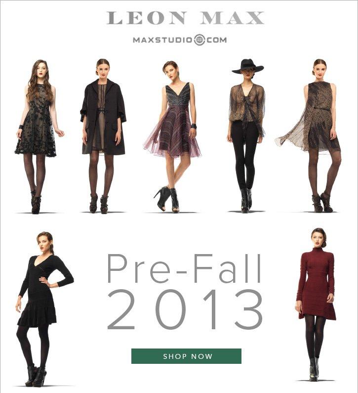 Leon Max / MaxStudio / Pre-Fall