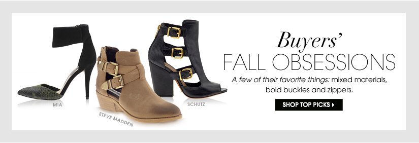 Buyers' FALL OBSESSIONS. SHOP TOP PICKS.