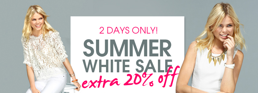2 DAYS ONLY! SUMMER WHITE SALE. extra 20% off.
