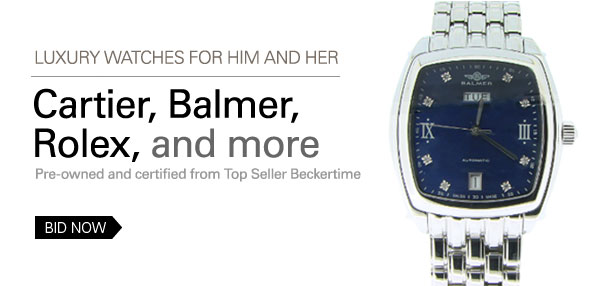 Luxury Watches for Him and Her: Cartier, Balmer, Rolex and more. Pre-owned and certified from Top Seller Beckertime BID NOW
