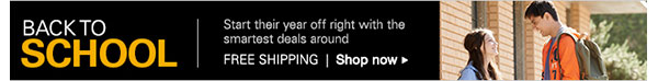 Back to School: Start their year off right with the smartest deals around. FREE SHIPPING Shop now