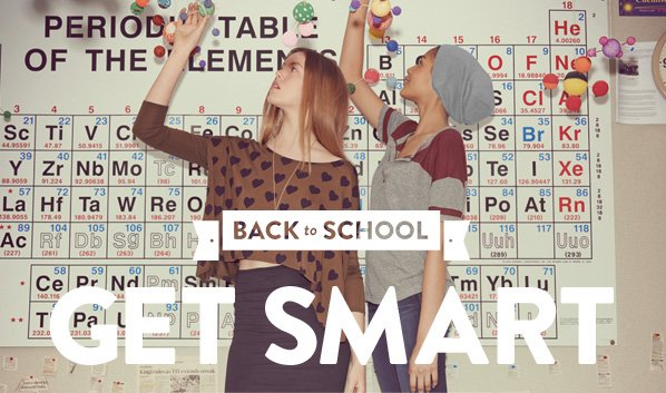 BACK TO SCHOOL - GET SMART