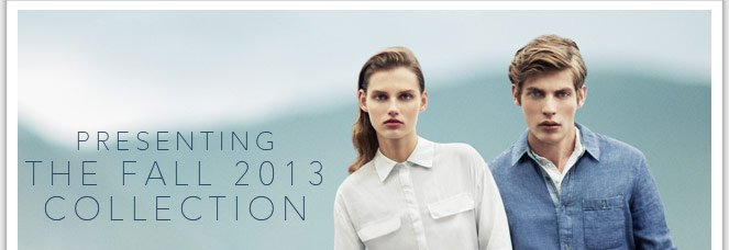 Presenting the fall 2013 collection