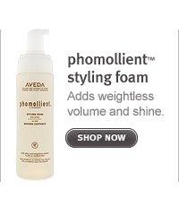 phomollient styling foam. shop now.