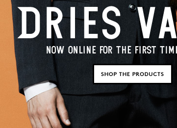 There's only one place to shop Dries Van Noten online. Shop the collection now!