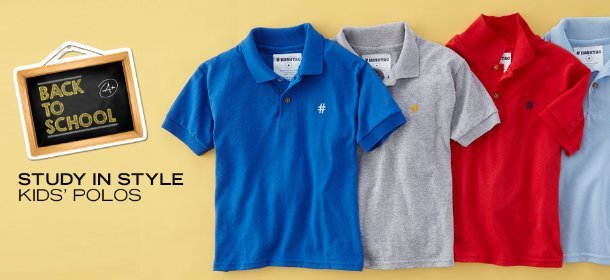 STUDY IN STYLE: KIDS' POLOS, Event Ends August 9, 9:00 AM PT >