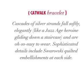 Catwalk Bracelet
