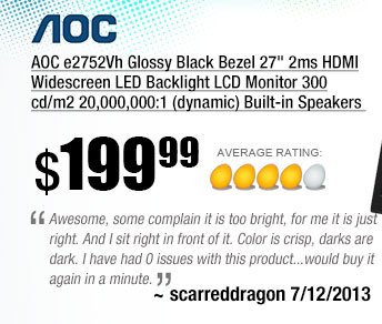 Awesome, some complain it is too bright, for me it is just right. And I sit right in front of it. Color is crisp, darks are dark. I have had 0 issues with this product...would buy it again in a minute. ~ scarreddragon 7/12/2013