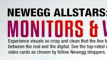 NEWEGG ALLSTARS: MONITORS & VIDEO CARDS