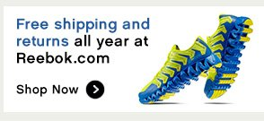 FREE SHIPPING AND RETURNS ALL YEAR AT REEBOK.COM SHOP NOW