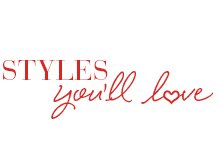 Styles you'll love