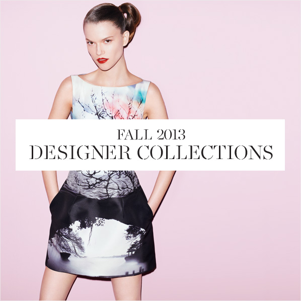 FALL 2013 - DESIGNER COLLECTIONS