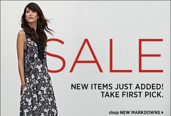 Take first pick of our newest markdowns! The transition pieces and fashion staples you need in your wardrobe now are up to 70% off. Shop now >>