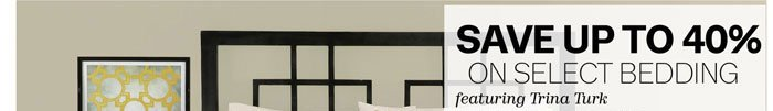 Save up to 40% on Select Bedding