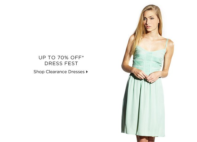 Up To 70% Off* Dress Fest