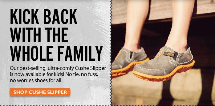 Kick Back with the Whole Family Shop Cushe Slipper