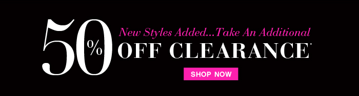 Additional 50% OFF Clearance New Styles Added