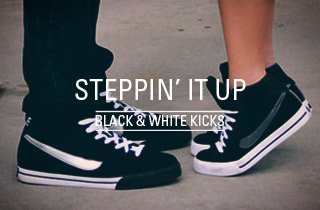 Black & White Kicks