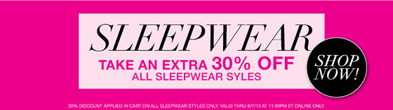 Sleepwear Take an Extra 30% Off All Sleepwear Styles