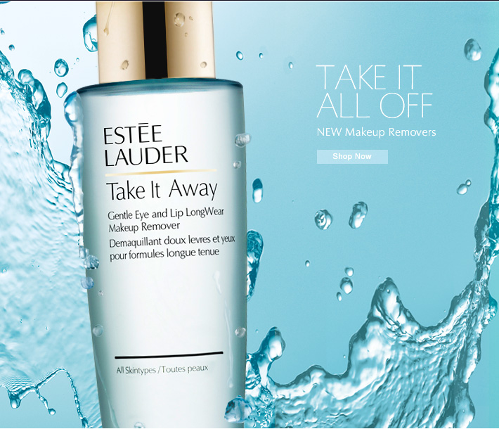 Take It All Off NEW Makeup Removers   Shop Now»