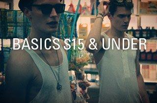 Basics $15 & Under