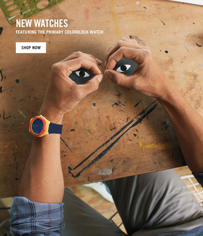 New Watches. Featuring the primary colorblock watch. shop now.