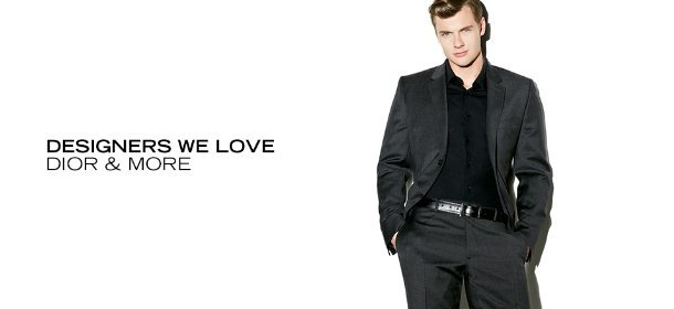 DESIGNERS WE LOVE: DIOR & MORE, Event Ends August 12, 9:00 AM PT >